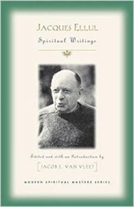 Spiritual Writings of Jacques Ellul